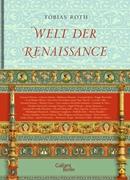 Bild von Roth, Tobias (Hrsg.): Welt der Renaissance
