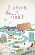Bild von Petit, Coco: Glücksorte in Zürich