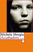 Bild von Murgia, Michela : Accabadora