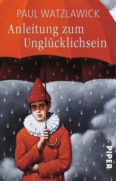 Bild von Watzlawick, Paul: Anleitung zum Unglücklichsein