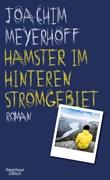 Bild von Meyerhoff, Joachim: Hamster im hinteren Stromgebiet