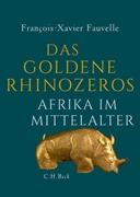 Bild von Fauvelle, François-Xavier : Das goldene Rhinozeros