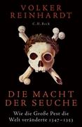 Bild von Reinhardt, Volker: Die Macht der Seuche