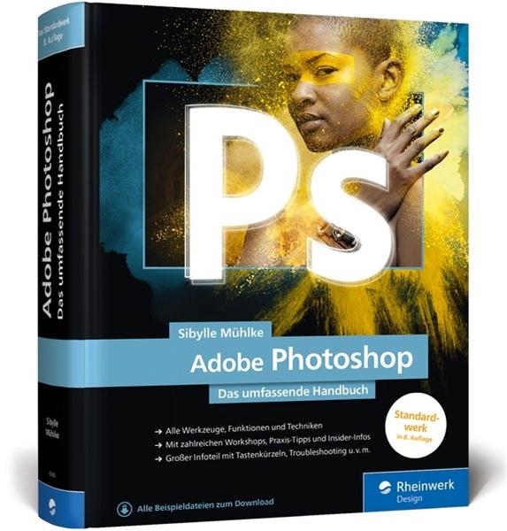 Bild von Mühlke, Sibylle : Adobe Photoshop