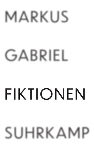 Bild von Gabriel, Markus: Fiktionen