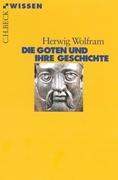 Bild von Wolfram, Herwig: Die Goten und ihre Geschichte