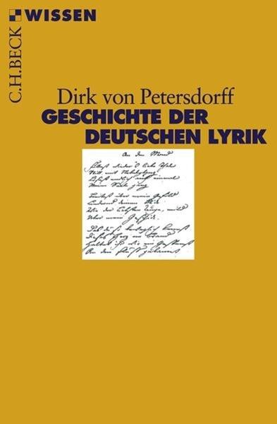 Bild von Petersdorff, Dirk von: Geschichte der deutschen Lyrik