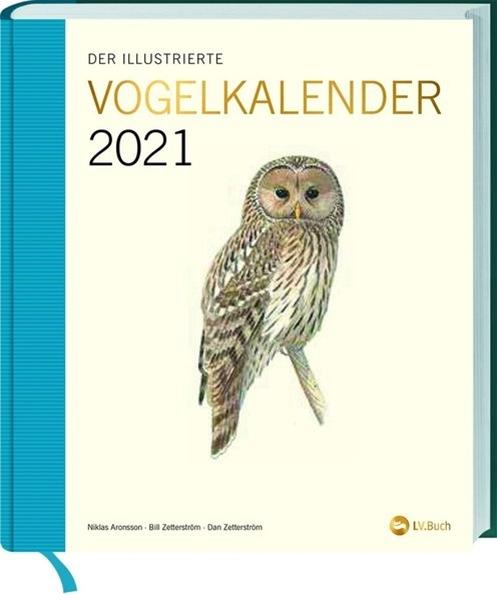 Bild von Zetterström, Bill : Der illustrierte Vogelkalender 2021