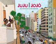 Bild von Toledo, Eymard : Juju und Jojô