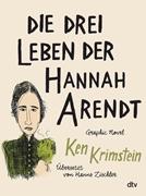 Bild von Krimstein, Ken : Die drei Leben der Hannah Arendt