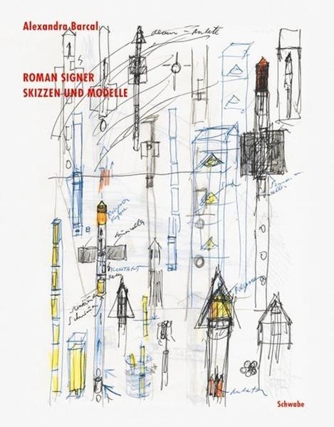 Bild von Barcal, Alexandra : Roman Signer. Skizzen und Modelle