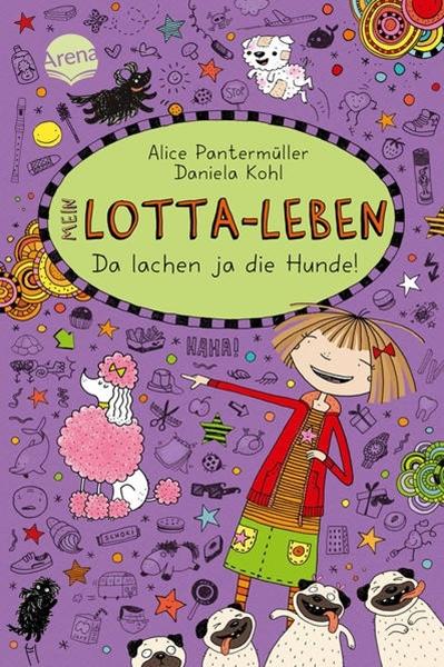 Bild von Pantermüller, Alice : Mein Lotta-Leben (14). Da lachen ja die Hunde