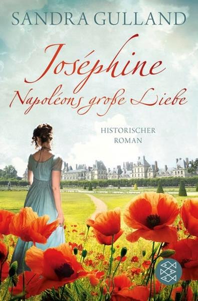 Bild von Gulland, Sandra : Joséphine - Napoléons große Liebe