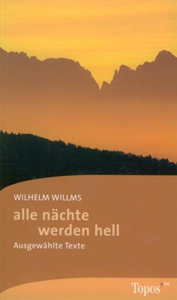Bild von Willms, Wilhelm : alle nächte werden hell