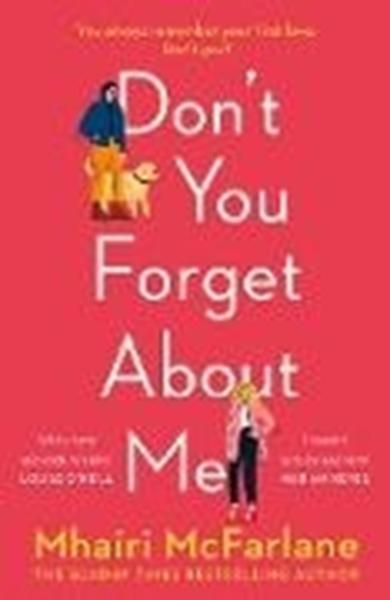 Bild von Mcfarlane, Mhairi: Don't You Forget About Me