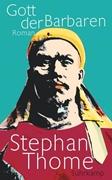 Bild von Thome, Stephan: Gott der Barbaren