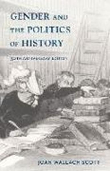 Bild von Scott, Joan Wallach: Gender and the Politics of History