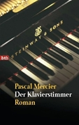 Bild von Mercier, Pascal: Der Klavierstimmer