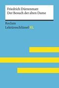 Bild von Völkl, Bernd: Der Besuch der alten Dame von Friedrich Dürrenmatt: Lektüreschlüssel mit Inhaltsangabe, Interpretation, Prüfungsaufgaben mit Lösungen, Lernglossar. (Reclam Lektüreschlüssel XL)