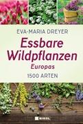 Bild von Dreyer, Eva-Maria: Essbare Wildpflanzen Europas
