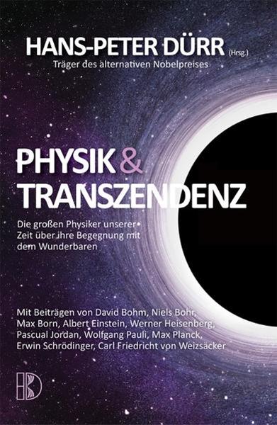 Bild von Dürr, Hans-Peter (Hrsg.): Physik und Transzendenz