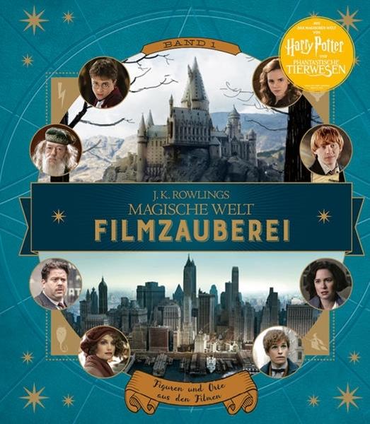 Bild von Revenson, Jody : J. K. Rowlings magische Welt: Filmzauberei, Band 1: Figuren und Orte aus den Filmen
