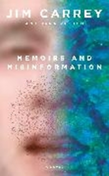 Bild von Carrey, Jim : Memoirs and Misinformation