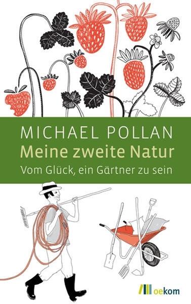 Bild von Pollan, Michael : Meine zweite Natur