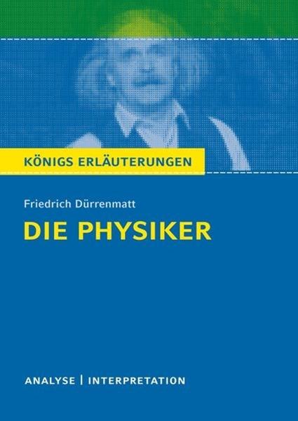 Bild von Dürrenmatt, Friedrich : Die Physiker vom Friedrich Dürrenmatt
