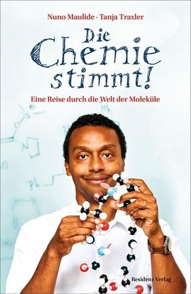 Bild von Maulide, Nuno : Die Chemie stimmt!