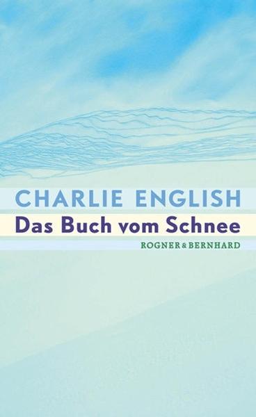 Bild von English, Charlie : Das Buch vom Schnee