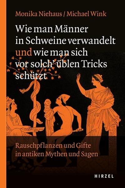 Bild von Niehaus, Monika : Wie man Männer in Schweine verwandelt und wie man sich vor solch üblen Tricks schützt