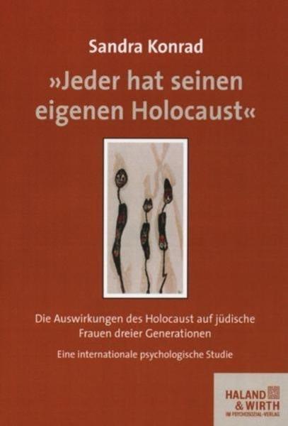 Bild von Konrad, Sandra: »Jeder hat seinen eigenen Holocaust«