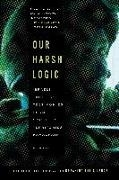 Bild von Breaking the Silence: Our Harsh Logic