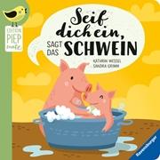 Bild von Grimm, Sandra : Seif dich ein, sagt das Schwein