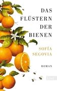 Bild von Segovia, Sofia : Das Flüstern der Bienen
