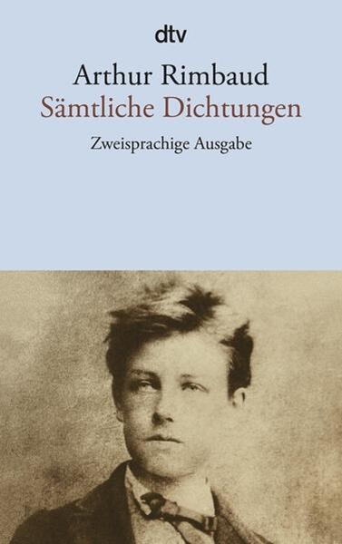 Bild von Rimbaud, Arthur : Sämtliche Dichtungen