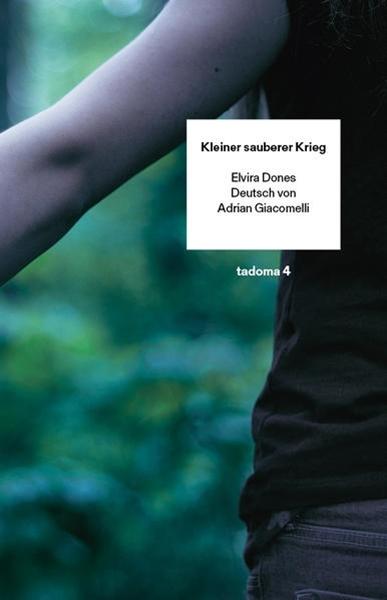 Bild von Dones, Elvira : Kleiner sauberer Krieg