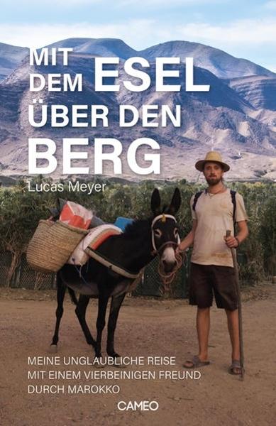 Bild von Meyer, Lucas: Mit dem Esel über den Berg