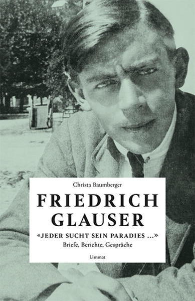 Bild von Glauser, Friedrich : «Jeder sucht sein Paradies ...»
