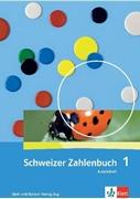 Bild von Wittmann, Erich Ch : Schweizer Zahlenbuch 1