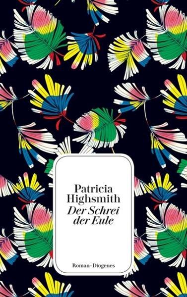 Bild von Highsmith, Patricia : Der Schrei der Eule