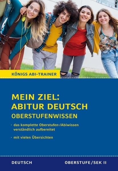 Bild von Gebauer, Ralf: Königs Abi-Trainer: Mein Ziel: Abitur Deutsch (das komplette Abiwissen Deutsch)