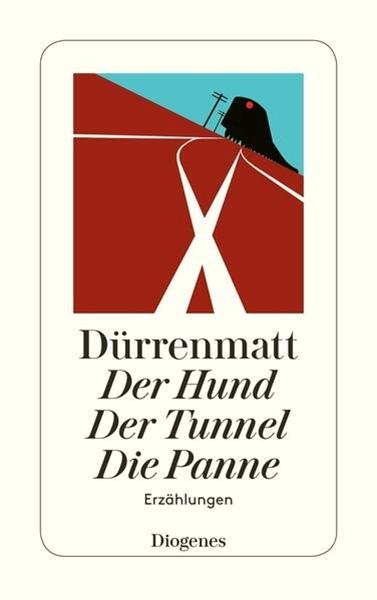 Bild von Dürrenmatt, Friedrich: Der Hund / Der Tunnel / Die Panne