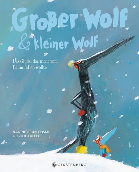 Bild von Brun-Cosme, Nadine : Großer Wolf & kleiner Wolf - Das Glück, das nicht vom Baum fallen wollte