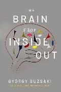 Bild von Buzsaki, Gyorgy: The Brain from Inside Out