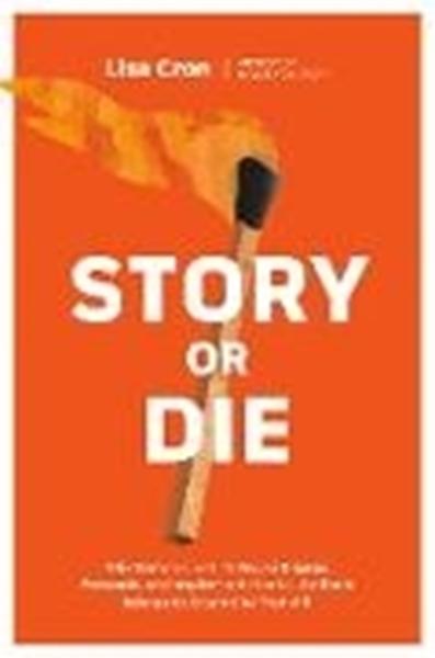 Bild von Cron, Lisa: Story or Die