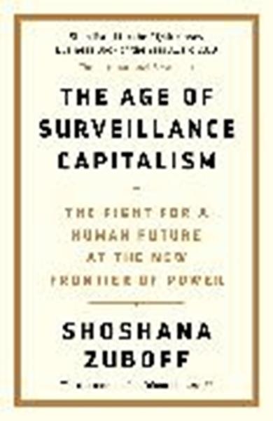 Bild von Zuboff, Shoshana: The Age of Surveillance Capitalism
