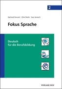 Bild von Konzett, Gerhard : Fokus Sprache 2 - Deutsch für die Berufsbildung