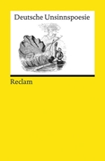 Bild von Dencker, Klaus P (Hrsg.): Deutsche Unsinnspoesie